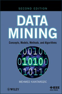 Data Mining By Kantardzic, Mehmed
