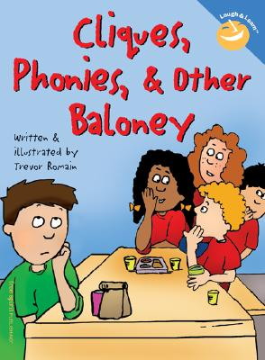 Cliques, Phonies, & Other Baloney By Romain, Trevor