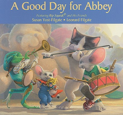 A Good Day for Abbey By Yost-Filgate, Susan/ Filgate, Leonard (ILT)